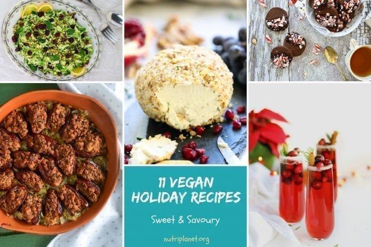 11 Sweet and Savoury Vegan Holiday Recipes