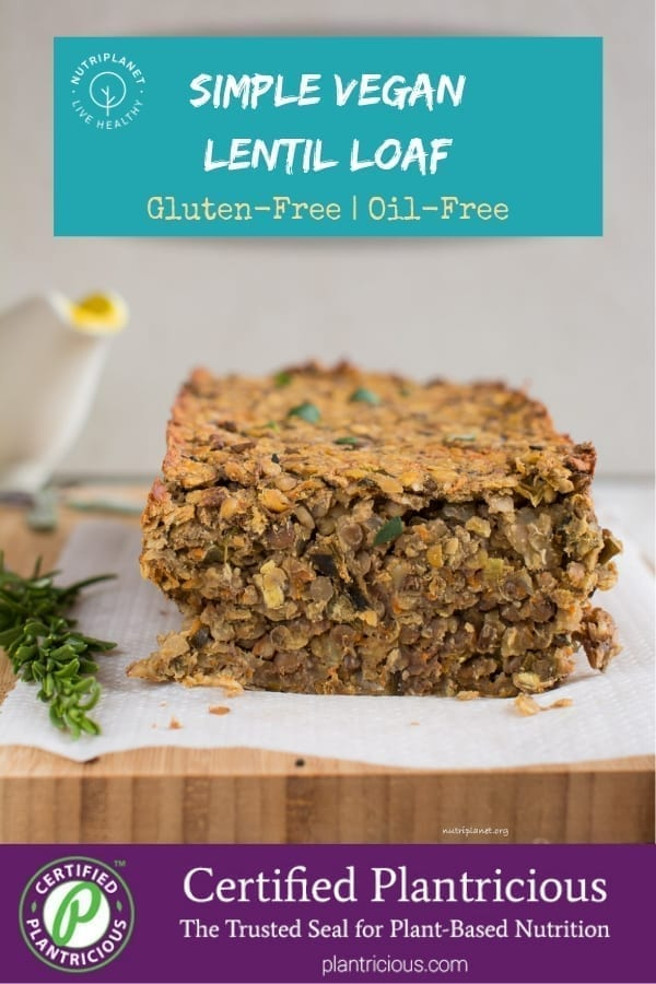 Simple Gluten-Free Vegan Lentil Loaf