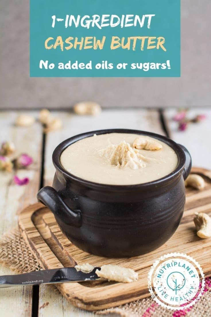 1-Ingredient Homemade Cashew Butter Recipe